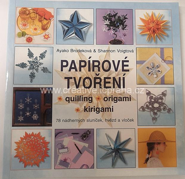 Papírové tvoření - A.Brodeková,S.Voightová
