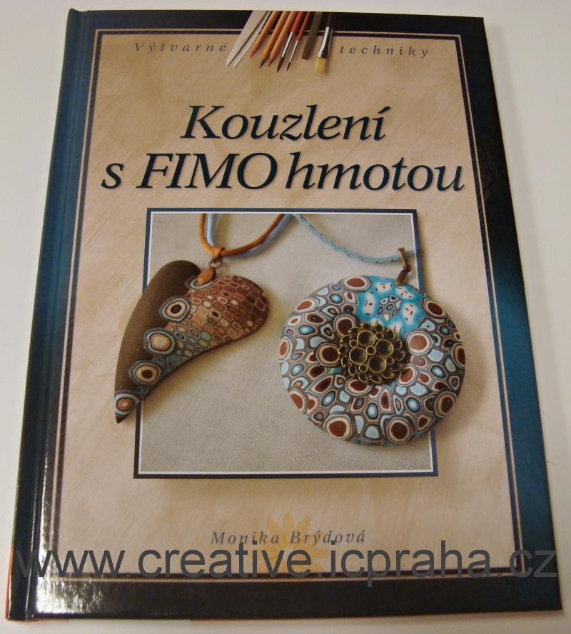 Kouzlení s FIMO hmotou - M.Brýdová