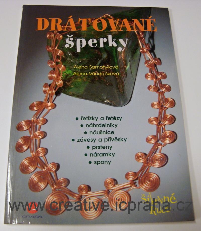 Drátované šperky - A.Samohýlová, A.Vondrušková