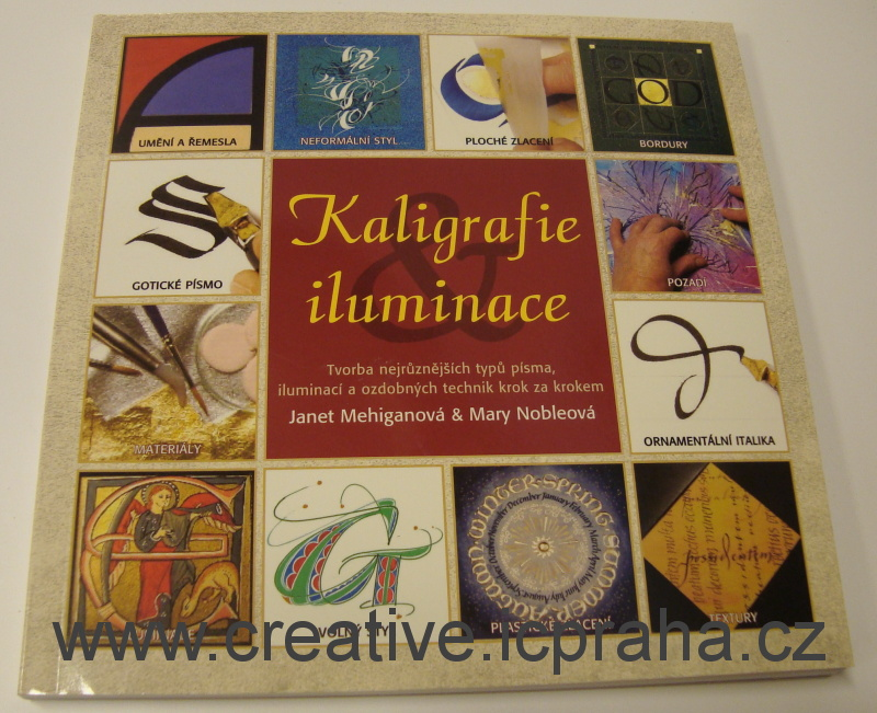 Kaligrafie & iluminace - J.Mehiganová, M.Nobleová